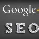SEO оптимизация и гугъл плюс